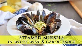 How to Make Mussels in White Wine & Garlic Sauce