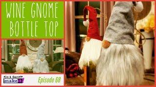 How To Make a Gnome Wine Bottle Topper Without Causing Jealousy