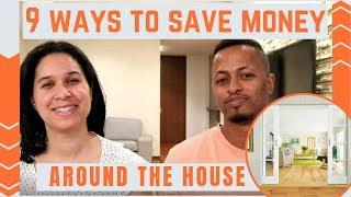 Nine Ways to Save Money Around the House