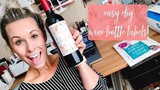 EASY DIY WINE LABEL STICKERS WITH YOUR CRICUT & STICKER PAPER! | Print then Cut Wine Label Stickers