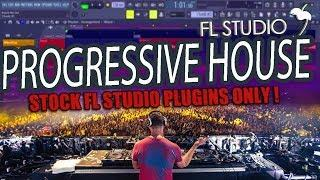 HOW TO MAKE PROGRESSIVE HOUSE MUSIC | FL STUDIO | STOCK PLUGINS ONLY!