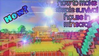 How to make simple survival house in minecraft