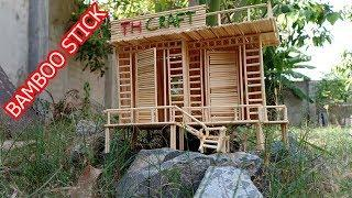 How to Make bamboo Stick House my idea