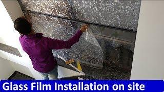 Very Simple Glass Film Installation On Site