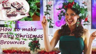 HOW TO MAKE FAIRY CHRISTMAS BROWNIES - FAIRY JASMINE'S HOUSE
