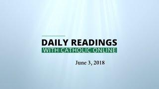 Daily Reading for Sunday, June 3rd, 2018  HD