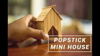 How to make Popstick Mini House::Ice cream stick crafts |DIY craft ideas|