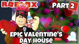 Roblox | EPIC VALENTINE'S DAY HOUSE! (Part 2) Bloxburg Speedbuild & House Tour