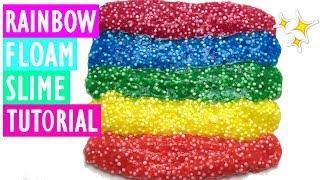 Diy Rainbow Floam Slime! How to make Crunchy Floam Slime Very Easy!