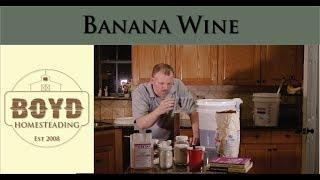 How to Make Banana Wine
