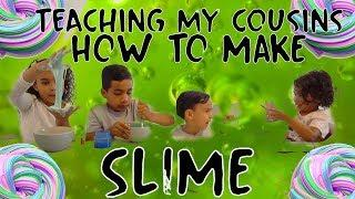 Teaching my cousins how to make SLIME!!!