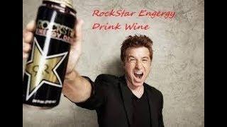 Making RockStar Energy Drink Wine