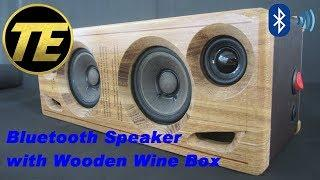Building Bluetooth Speaker with Wooden Wine Box