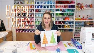 Let's make some trees - Tree Tree House quilt Part 2