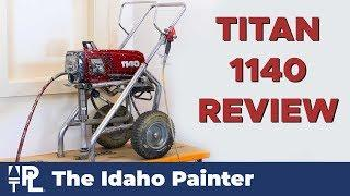 AMAZING Paint Sprayers.  Titan 1140 Review