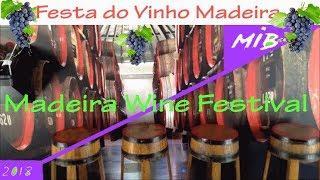 MADEIRA WINE FESTIVAL - 2018 - Festa do Vinho Madeira