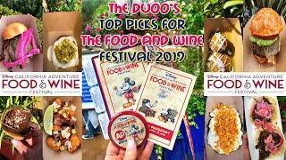 TOP PICKS for Disney California Adventure FOOD & WINE FESTIVAL 2019