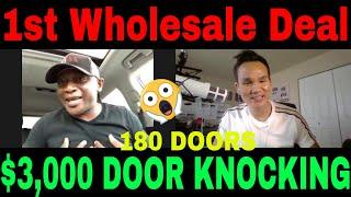 How to get your first real estate wholesale deal interview #52: Made $3,000 from knocking 180 doors