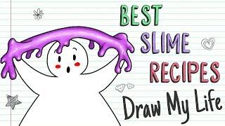 YOUR BEST SLIME RECIPES | Draw My Life ???? How to Make SLIME DIY Slime Recipes!