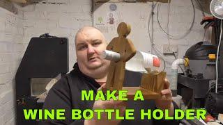 HOW TO MAKE A WINE BOTTLE HOLDER