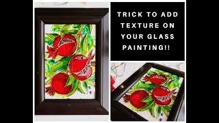 How to add texture in glass painting| Quick and easy pomegranate painting |DIY wall decor ideas