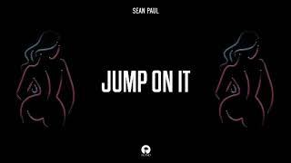 Sean Paul - Jump On It (Official Audio)