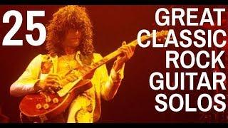 25 Great Classic Rock Guitar Solos ????????????????