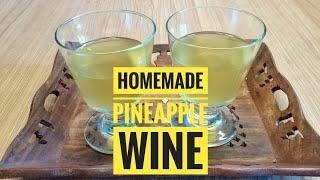 ശുദ്ധമായ പൈനാപ്പിൾ വൈൻ കുറഞ്ഞ ചിലവിൽ വീട്ടിൽ തന്നെ ഉണ്ടാക്കാം // Homemade Pineapple Wine