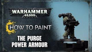 How to Paint: The Purge Power Armour