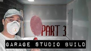 Walls and Paint | Garage Studio Build Part #3