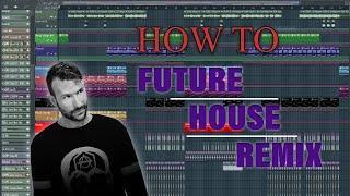 How to make a Future House Remix | FL Studio Tutorial