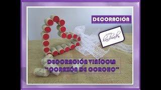 """33# DIY // Decoración Vinicola """"CORAZÓN DE CORCHO"""" // Viniculture Decoration """"HEART OF CORK"""""""