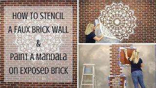 How To Stencil An Exposed Brick Accent Wall And A Large Mandala