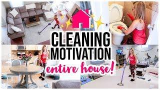 CLEAN WITH ME 2019 ENTIRE HOUSE EXTREME CLEANING MOTIVATION Brianna K