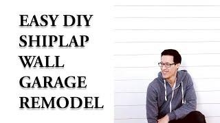 DIY Shiplap Wall Garage Remodel Episode 1