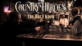 "Country Heroes - ""The Bar I Know"" (music video)"