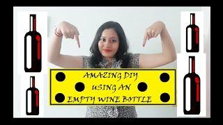 AMAZING WINE BOTTLE DIY!!! /  MAKE PERSONALISED GIFTS WITH AN UNUSED WINE BOTTLE ????????