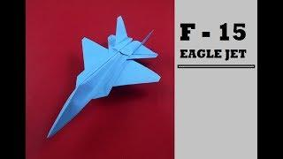How To Make Paper Airplane - Best Origami F -15 EAGLE JET Tutorial - Paper Plane F-15
