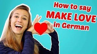 "House Tour + How to say ""to make love"" in German"