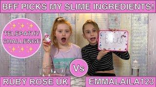 BFF PICKS MY SLIME INGREDIENTS TELEPATHY CHALLENGE!!   EMMALAILA123 VS RUBY ROSE UK
