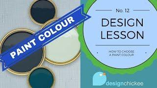 How to choose a paint colour for your walls: Design Lesson 12