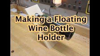 Making a Wine Bottle Holder