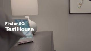5G Test House | Best for a good reason.