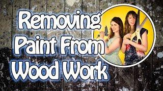 HOW TO STRIP PAINT FROM WOOD WORK |Damsels in DIY Restoring Wood Walls by removing paint!