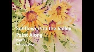Sunflowers in the Valley Paint Along, Part 1: Introduction