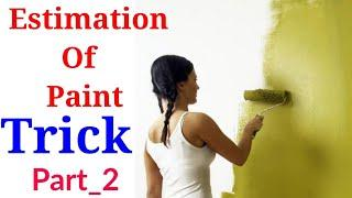 Estimation of Wall paint | How to Calculate Quantity of Wall Paint | wall putty | Painting on Wall