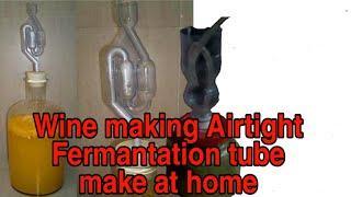 Make wine making fermantation tube at home with Desi jugad वाईन फर्मेंटेशन ट्यूब बनाना सीखें