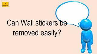 Can Wall Stickers Be Removed Easily?