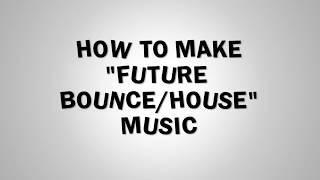 How to make Future Bounce-House - FL Studio stock Plugins - Free FLP
