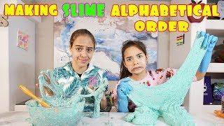 MAKING SLIME IN ALPHABETICAL ORDER!! Diy Challenge